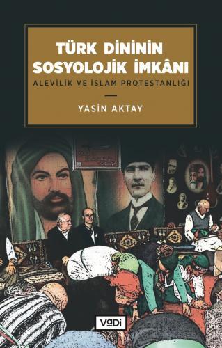Türk Dininin Sosyolojik İmkânı